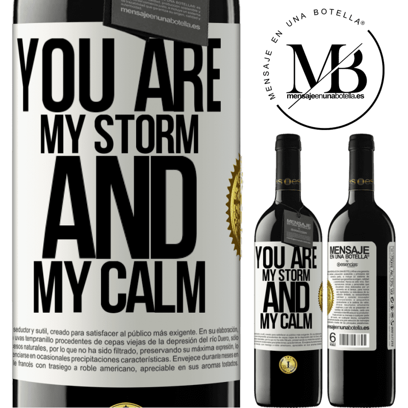 24,95 € Free Shipping | Red Wine RED Edition Crianza 6 Months You are my storm and my calm White Label. Customizable label Aging in oak barrels 6 Months Harvest 2018 Tempranillo
