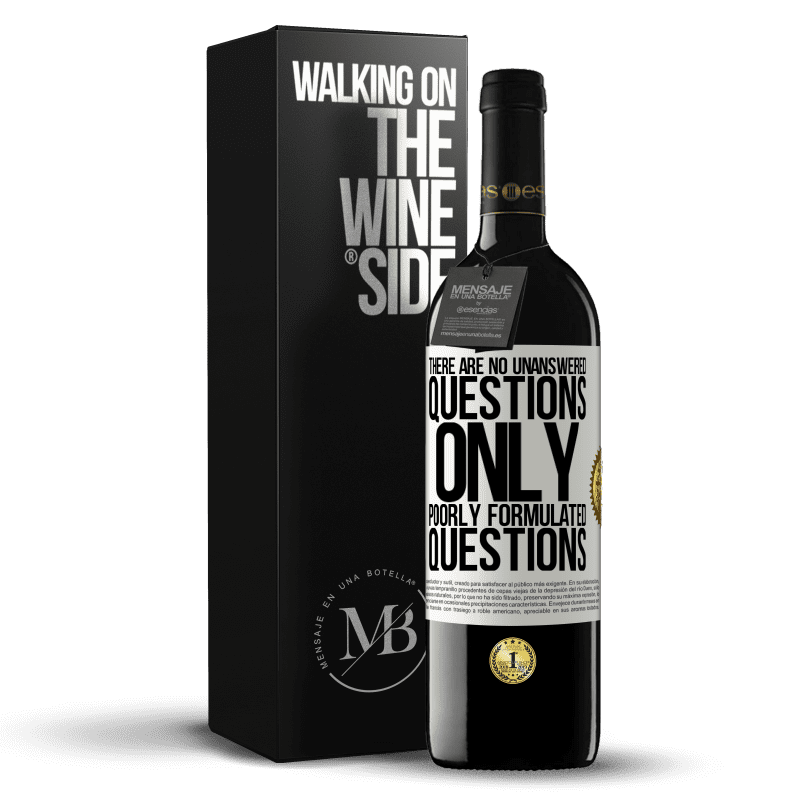 24,95 € Free Shipping | Red Wine RED Edition Crianza 6 Months There are no unanswered questions, only poorly formulated questions White Label. Customizable label Aging in oak barrels 6 Months Harvest 2018 Tempranillo
