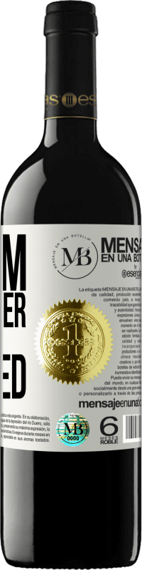 «It blooms wherever you are planted» RED Edition Crianza 6 Months
