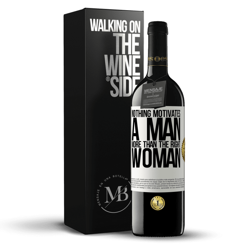 24,95 € Free Shipping | Red Wine RED Edition Crianza 6 Months Nothing motivates a man more than the right woman White Label. Customizable label Aging in oak barrels 6 Months Harvest 2018 Tempranillo