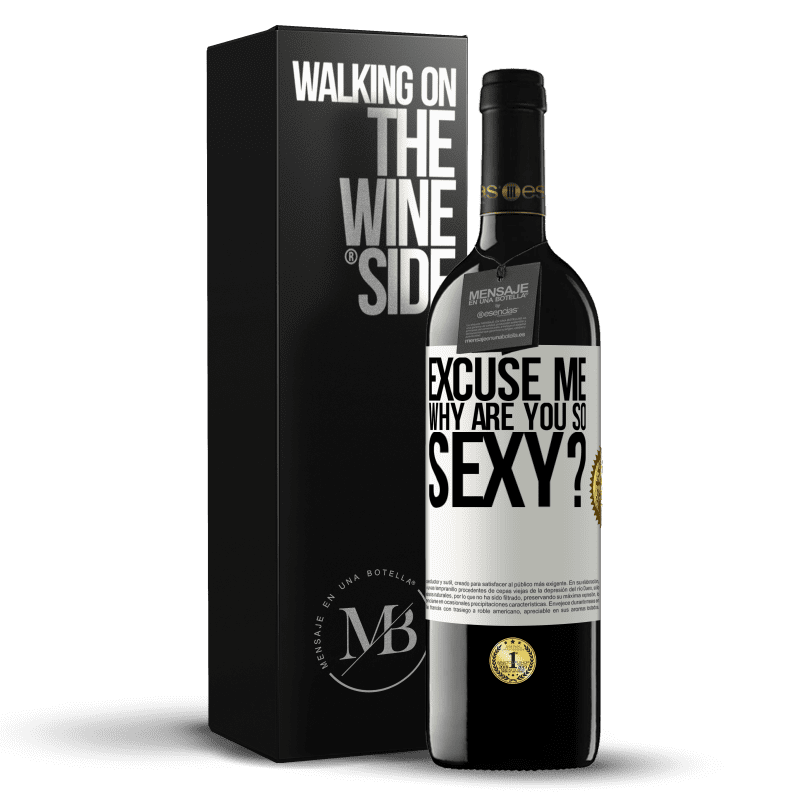 24,95 € Free Shipping | Red Wine RED Edition Crianza 6 Months Excuse me, why are you so sexy? White Label. Customizable label Aging in oak barrels 6 Months Harvest 2018 Tempranillo