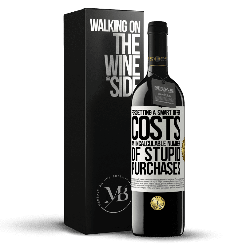 24,95 € Free Shipping | Red Wine RED Edition Crianza 6 Months Forgetting a smart offer costs an incalculable number of stupid purchases White Label. Customizable label Aging in oak barrels 6 Months Harvest 2018 Tempranillo