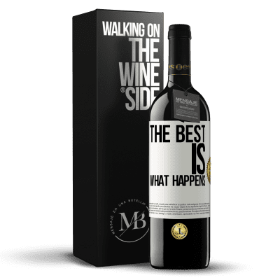 «The best is what happens» RED Edition Crianza 6 Months