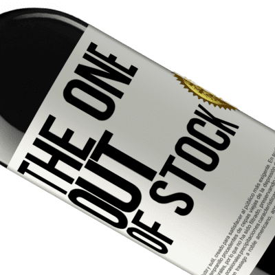 Unique & Personal Expressions. «The one out of stock» RED Edition Crianza 6 Months