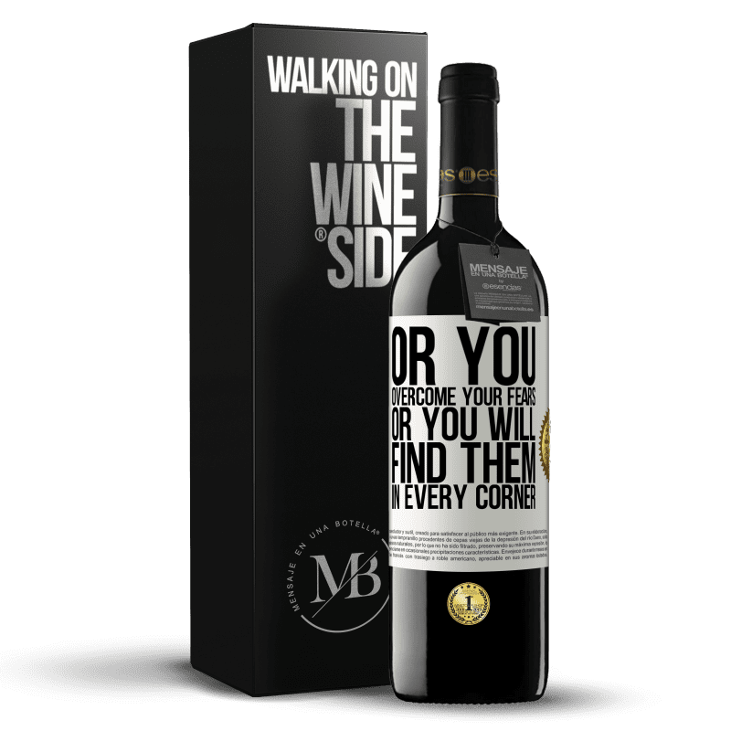 24,95 € Free Shipping | Red Wine RED Edition Crianza 6 Months Or you overcome your fears, or you will find them in every corner White Label. Customizable label Aging in oak barrels 6 Months Harvest 2018 Tempranillo