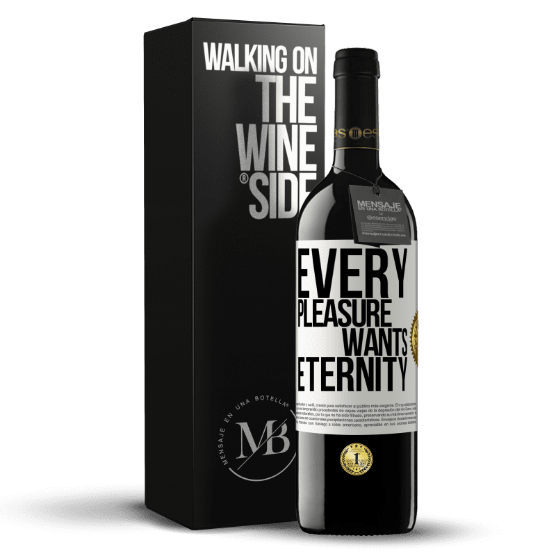 24,95 € Free Shipping | Red Wine RED Edition Crianza 6 Months Every pleasure wants eternity White Label. Customizable label Aging in oak barrels 6 Months Harvest 2018 Tempranillo
