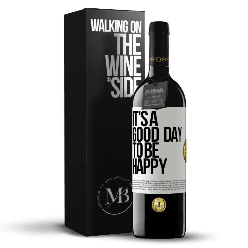 24,95 € Free Shipping | Red Wine RED Edition Crianza 6 Months It's a good day to be happy White Label. Customizable label Aging in oak barrels 6 Months Harvest 2018 Tempranillo