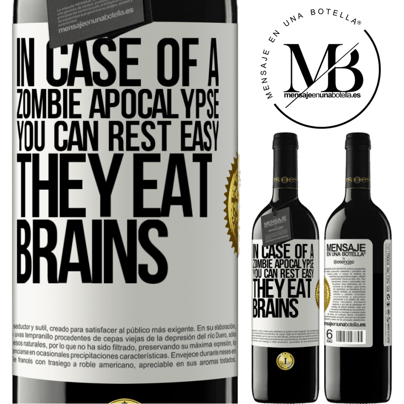 24,95 € Free Shipping | Red Wine RED Edition Crianza 6 Months In case of a zombie apocalypse, you can rest easy, they eat brains White Label. Customizable label Aging in oak barrels 6 Months Harvest 2018 Tempranillo