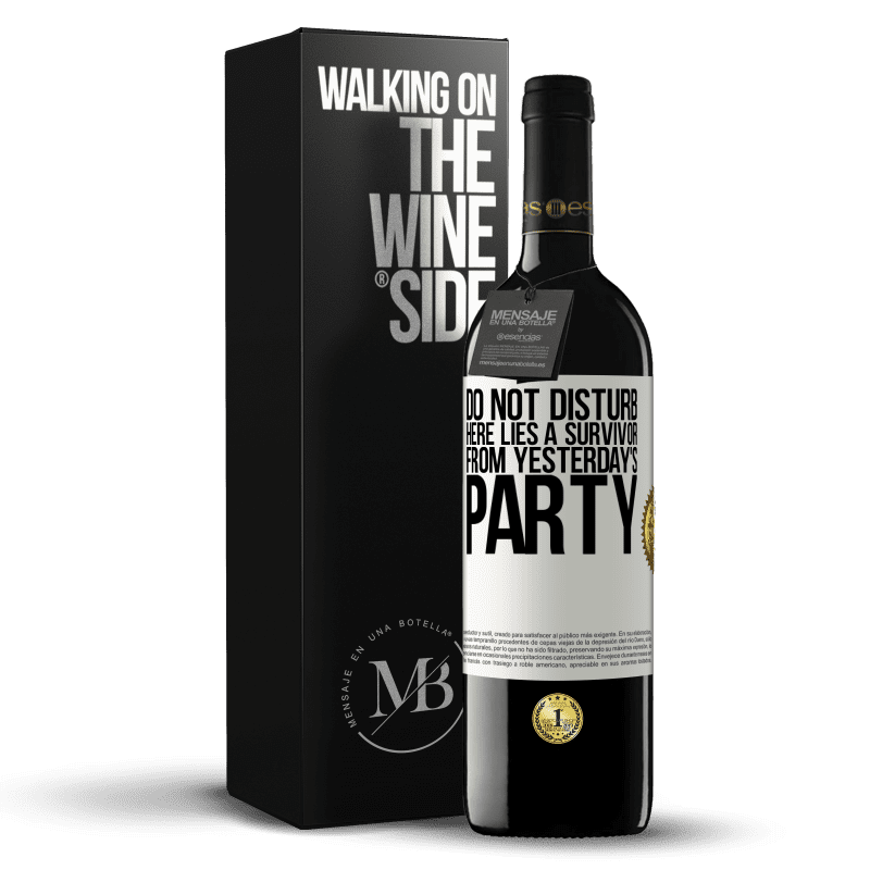 24,95 € Free Shipping | Red Wine RED Edition Crianza 6 Months Do not disturb. Here lies a survivor from yesterday's party White Label. Customizable label Aging in oak barrels 6 Months Harvest 2018 Tempranillo
