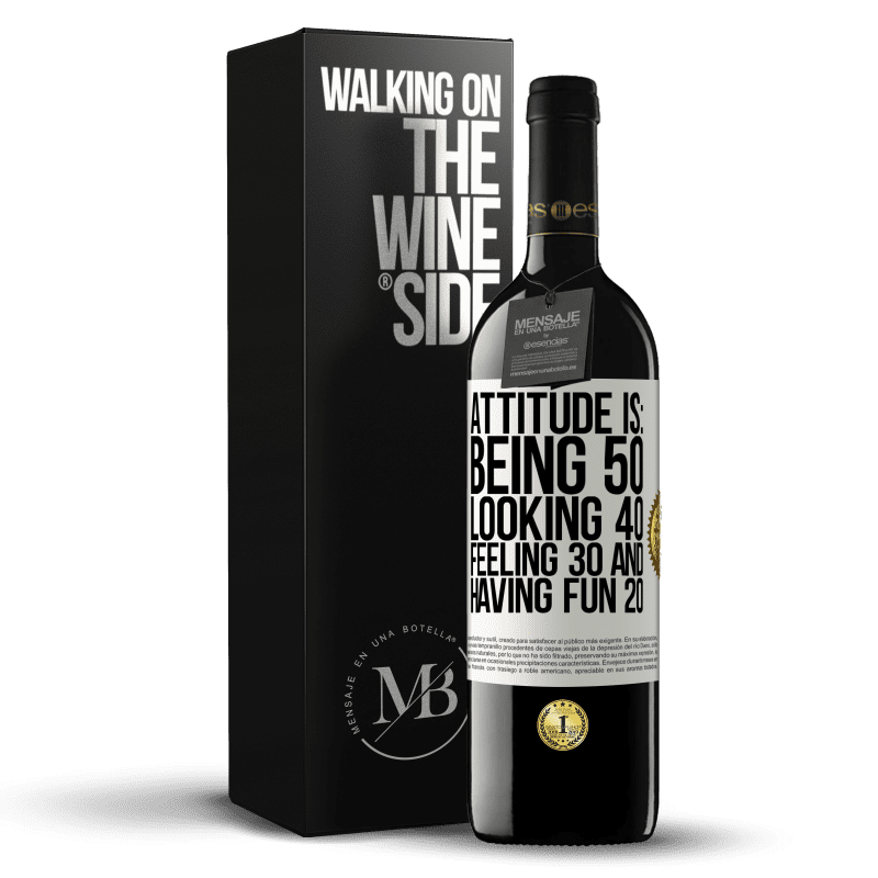 24,95 € Free Shipping | Red Wine RED Edition Crianza 6 Months Attitude is: Being 50, looking 40, feeling 30 and having fun 20 White Label. Customizable label Aging in oak barrels 6 Months Harvest 2018 Tempranillo