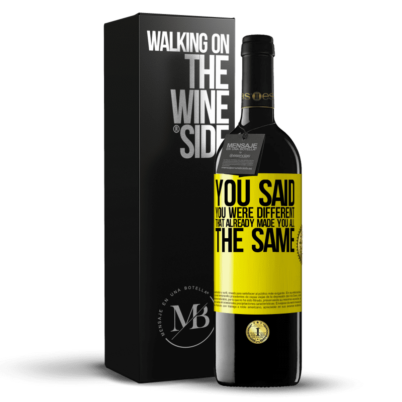 24,95 € Free Shipping | Red Wine RED Edition Crianza 6 Months You said you were different, that already made you all the same Yellow Label. Customizable label Aging in oak barrels 6 Months Harvest 2018 Tempranillo