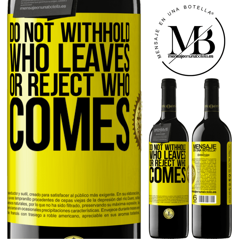 24,95 € Free Shipping | Red Wine RED Edition Crianza 6 Months Do not withhold who leaves, or reject who comes Yellow Label. Customizable label Aging in oak barrels 6 Months Harvest 2018 Tempranillo