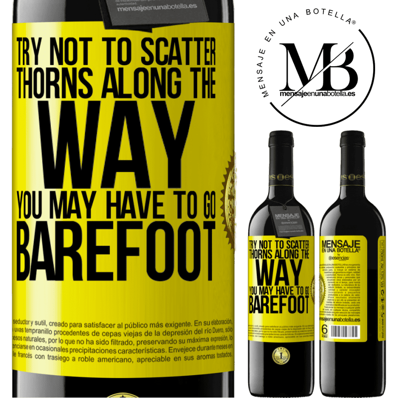 24,95 € Free Shipping | Red Wine RED Edition Crianza 6 Months Try not to scatter thorns along the way, you may have to go barefoot Yellow Label. Customizable label Aging in oak barrels 6 Months Harvest 2018 Tempranillo