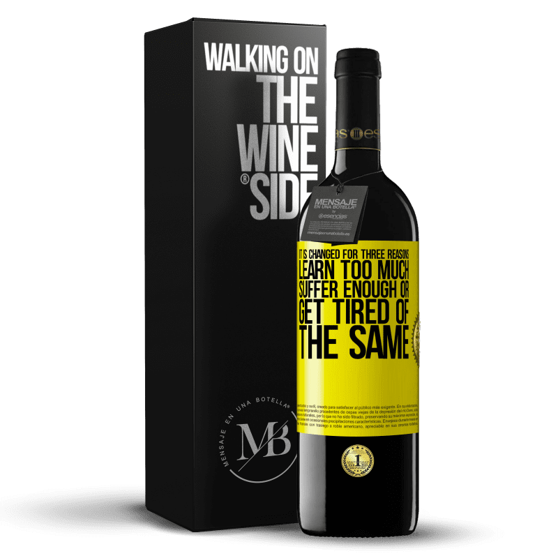 24,95 € Free Shipping | Red Wine RED Edition Crianza 6 Months It is changed for three reasons. Learn too much, suffer enough or get tired of the same Yellow Label. Customizable label Aging in oak barrels 6 Months Harvest 2018 Tempranillo