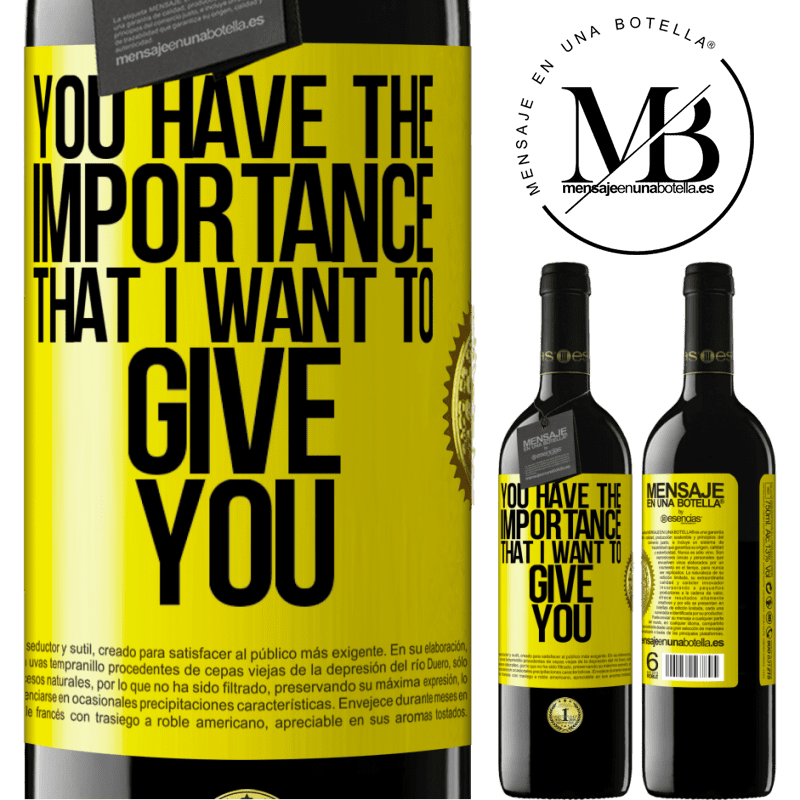 24,95 € Free Shipping | Red Wine RED Edition Crianza 6 Months You have the importance that I want to give you Yellow Label. Customizable label Aging in oak barrels 6 Months Harvest 2018 Tempranillo