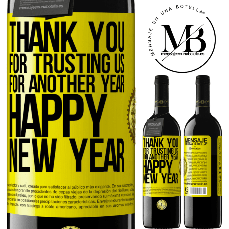 24,95 € Free Shipping | Red Wine RED Edition Crianza 6 Months Thank you for trusting us for another year. Happy New Year Yellow Label. Customizable label Aging in oak barrels 6 Months Harvest 2018 Tempranillo