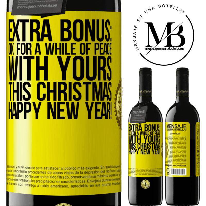 24,95 € Free Shipping | Red Wine RED Edition Crianza 6 Months Extra Bonus: Ok for a while of peace with yours this Christmas. Happy New Year! Yellow Label. Customizable label Aging in oak barrels 6 Months Harvest 2018 Tempranillo