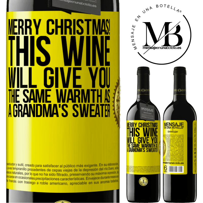 24,95 € Free Shipping | Red Wine RED Edition Crianza 6 Months Merry Christmas! This wine will give you the same warmth as a grandma's sweater Yellow Label. Customizable label Aging in oak barrels 6 Months Harvest 2018 Tempranillo