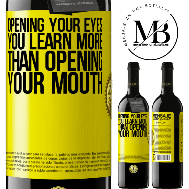 24,95 € Free Shipping | Red Wine RED Edition Crianza 6 Months Opening your eyes you learn more than opening your mouth Yellow Label. Customizable label Aging in oak barrels 6 Months Harvest 2018 Tempranillo