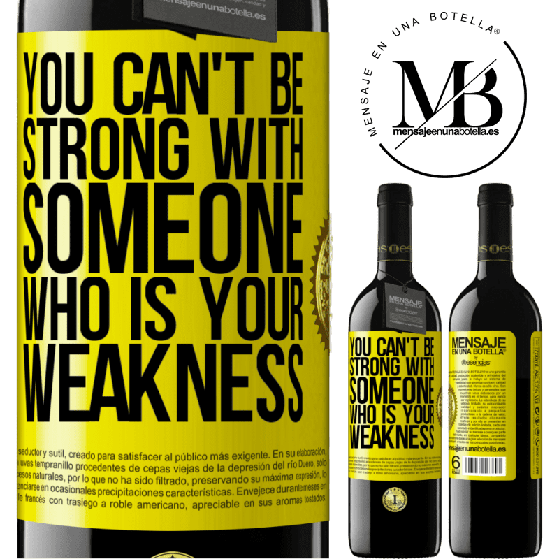 24,95 € Free Shipping | Red Wine RED Edition Crianza 6 Months You can't be strong with someone who is your weakness Yellow Label. Customizable label Aging in oak barrels 6 Months Harvest 2018 Tempranillo