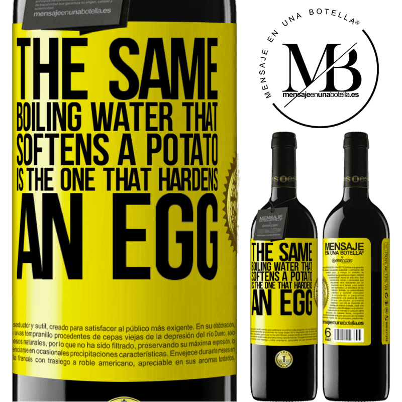 24,95 € Free Shipping | Red Wine RED Edition Crianza 6 Months The same boiling water that softens a potato is the one that hardens an egg Yellow Label. Customizable label Aging in oak barrels 6 Months Harvest 2018 Tempranillo
