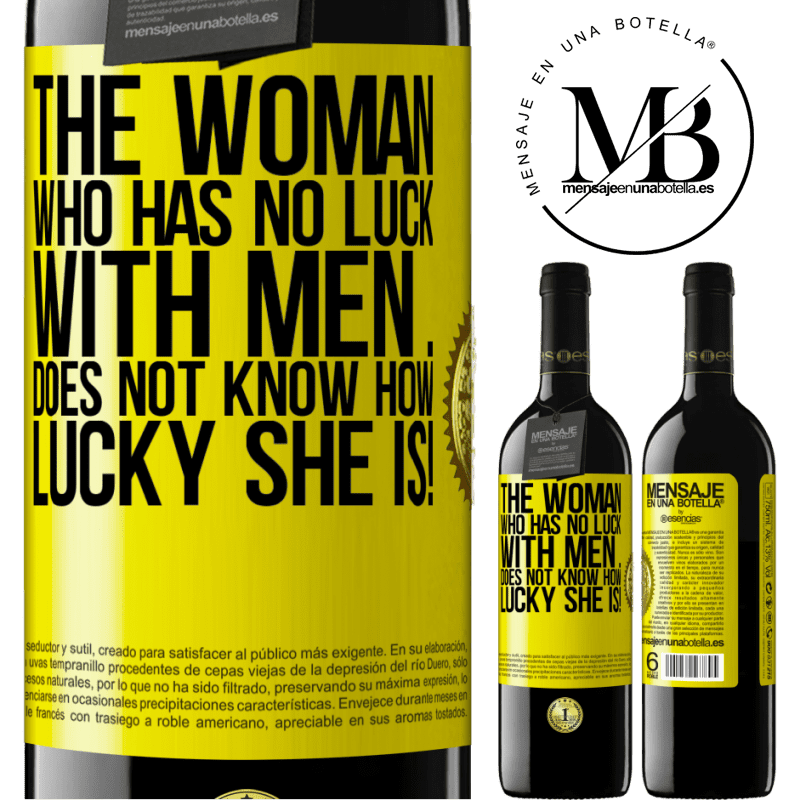 24,95 € Free Shipping | Red Wine RED Edition Crianza 6 Months The woman who has no luck with men ... does not know how lucky she is! Yellow Label. Customizable label Aging in oak barrels 6 Months Harvest 2018 Tempranillo