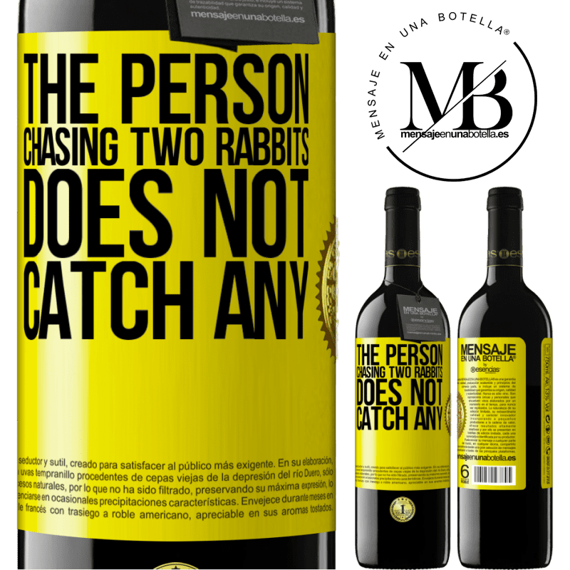 24,95 € Free Shipping | Red Wine RED Edition Crianza 6 Months The person chasing two rabbits does not catch any Yellow Label. Customizable label Aging in oak barrels 6 Months Harvest 2018 Tempranillo