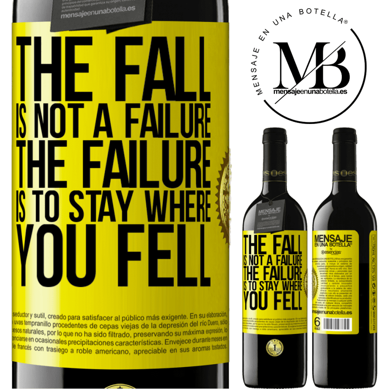 24,95 € Free Shipping | Red Wine RED Edition Crianza 6 Months The fall is not a failure. The failure is to stay where you fell Yellow Label. Customizable label Aging in oak barrels 6 Months Harvest 2018 Tempranillo
