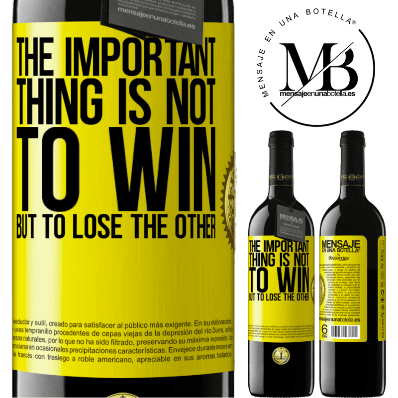 24,95 € Free Shipping   Red Wine RED Edition Crianza 6 Months The important thing is not to win, but to lose the other Yellow Label. Customizable label Aging in oak barrels 6 Months Harvest 2018 Tempranillo