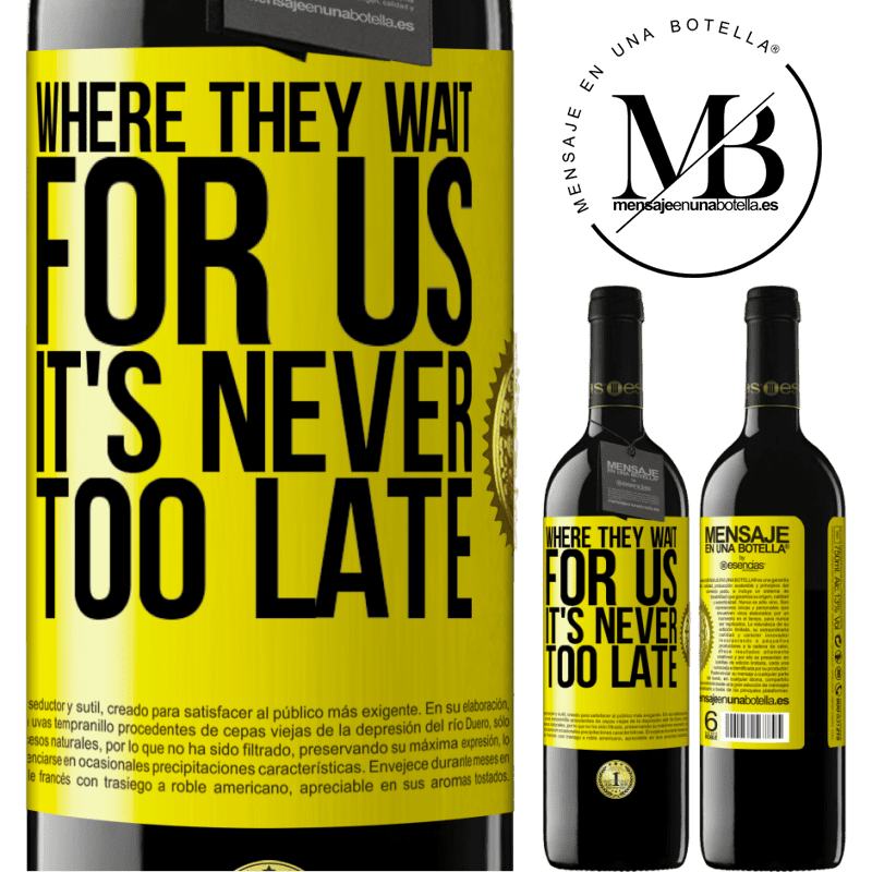 24,95 € Free Shipping | Red Wine RED Edition Crianza 6 Months Where they wait for us, it's never too late Yellow Label. Customizable label Aging in oak barrels 6 Months Harvest 2018 Tempranillo