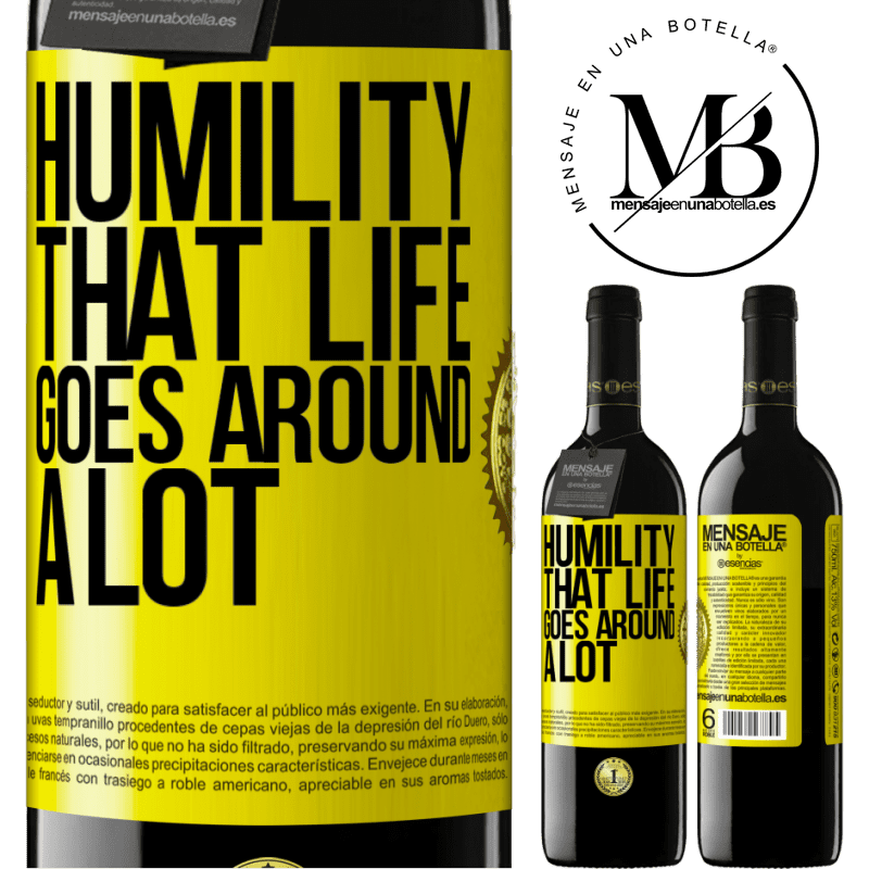 24,95 € Free Shipping | Red Wine RED Edition Crianza 6 Months Humility, that life goes around a lot Yellow Label. Customizable label Aging in oak barrels 6 Months Harvest 2018 Tempranillo