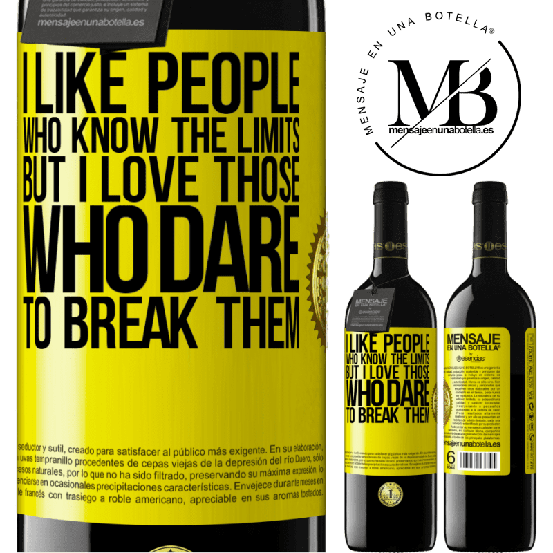 24,95 € Free Shipping | Red Wine RED Edition Crianza 6 Months I like people who know the limits, but I love those who dare to break them Yellow Label. Customizable label Aging in oak barrels 6 Months Harvest 2018 Tempranillo
