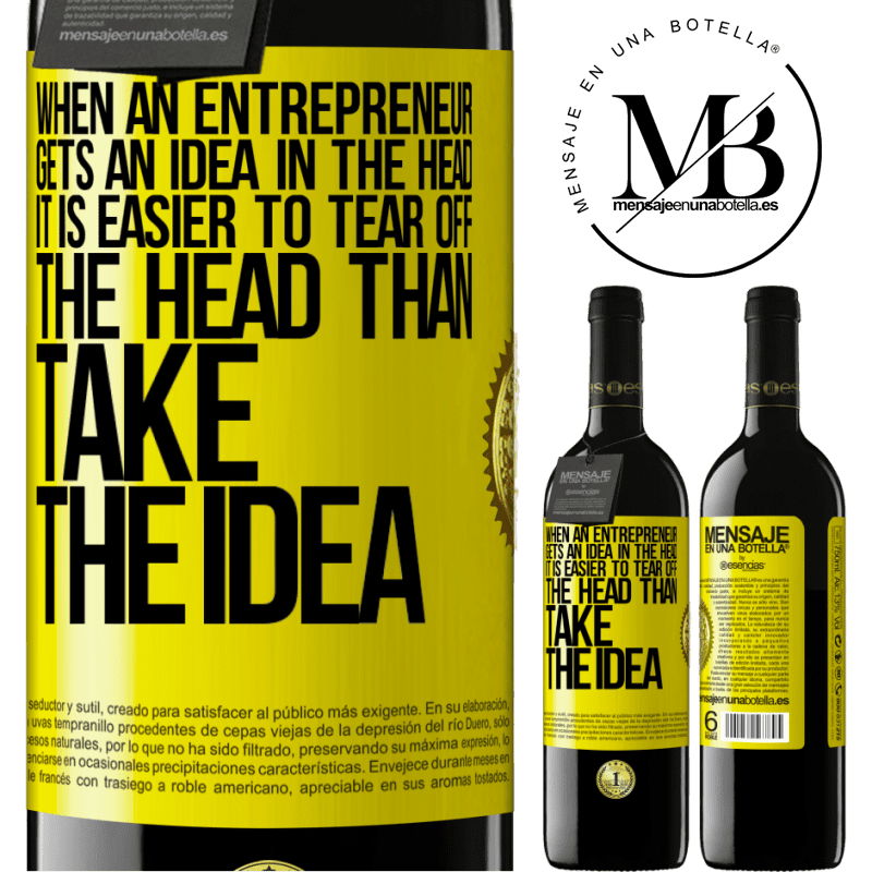 24,95 € Free Shipping | Red Wine RED Edition Crianza 6 Months When an entrepreneur gets an idea in the head, it is easier to tear off the head than take the idea Yellow Label. Customizable label Aging in oak barrels 6 Months Harvest 2018 Tempranillo