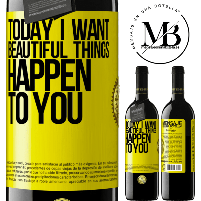 24,95 € Free Shipping | Red Wine RED Edition Crianza 6 Months Today I want beautiful things to happen to you Yellow Label. Customizable label Aging in oak barrels 6 Months Harvest 2018 Tempranillo