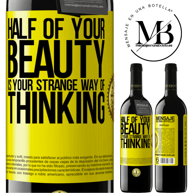 24,95 € Free Shipping | Red Wine RED Edition Crianza 6 Months Half of your beauty is your strange way of thinking Yellow Label. Customizable label Aging in oak barrels 6 Months Harvest 2018 Tempranillo