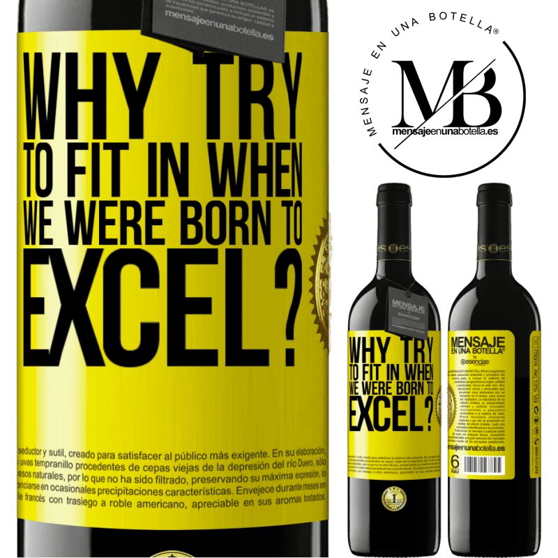 24,95 € Free Shipping | Red Wine RED Edition Crianza 6 Months why try to fit in when we were born to excel? Yellow Label. Customizable label Aging in oak barrels 6 Months Harvest 2018 Tempranillo