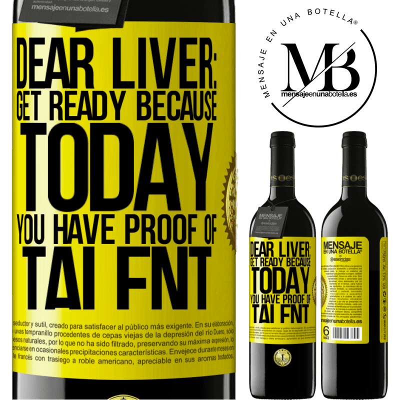24,95 € Free Shipping | Red Wine RED Edition Crianza 6 Months Dear liver: get ready because today you have proof of talent Yellow Label. Customizable label Aging in oak barrels 6 Months Harvest 2018 Tempranillo