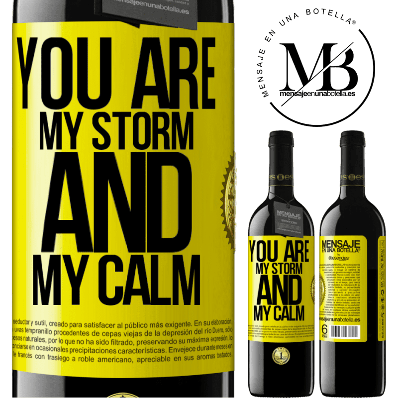 24,95 € Free Shipping | Red Wine RED Edition Crianza 6 Months You are my storm and my calm Yellow Label. Customizable label Aging in oak barrels 6 Months Harvest 2018 Tempranillo