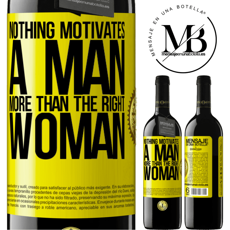 24,95 € Free Shipping | Red Wine RED Edition Crianza 6 Months Nothing motivates a man more than the right woman Yellow Label. Customizable label Aging in oak barrels 6 Months Harvest 2018 Tempranillo