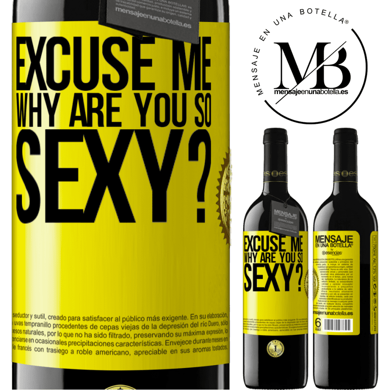24,95 € Free Shipping   Red Wine RED Edition Crianza 6 Months Excuse me, why are you so sexy? Yellow Label. Customizable label Aging in oak barrels 6 Months Harvest 2018 Tempranillo