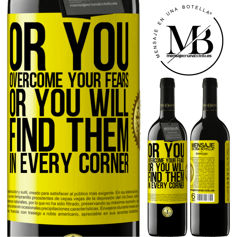 24,95 € Free Shipping | Red Wine RED Edition Crianza 6 Months Or you overcome your fears, or you will find them in every corner Yellow Label. Customizable label Aging in oak barrels 6 Months Harvest 2018 Tempranillo