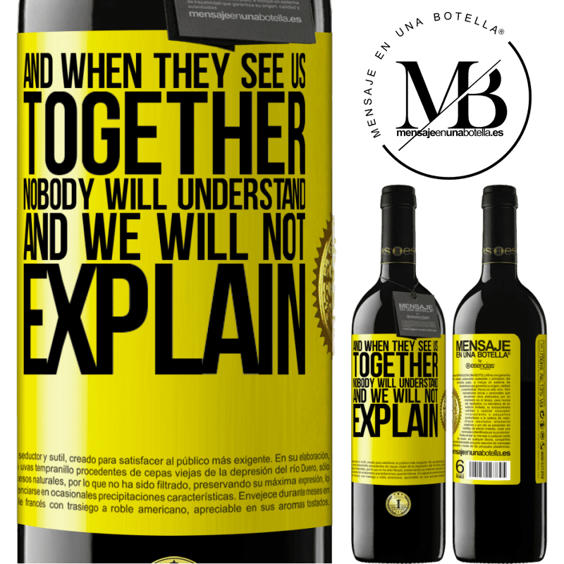 24,95 € Free Shipping | Red Wine RED Edition Crianza 6 Months And when they see us together, nobody will understand, and we will not explain Yellow Label. Customizable label Aging in oak barrels 6 Months Harvest 2018 Tempranillo