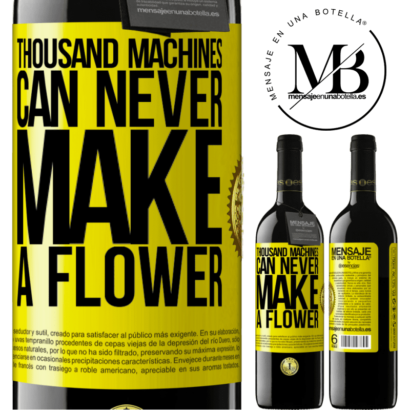 24,95 € Free Shipping | Red Wine RED Edition Crianza 6 Months Thousand machines can never make a flower Yellow Label. Customizable label Aging in oak barrels 6 Months Harvest 2018 Tempranillo