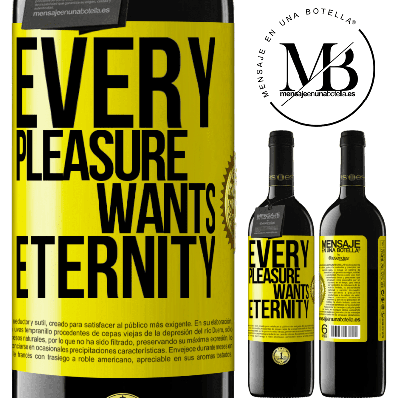 24,95 € Free Shipping | Red Wine RED Edition Crianza 6 Months Every pleasure wants eternity Yellow Label. Customizable label Aging in oak barrels 6 Months Harvest 2018 Tempranillo