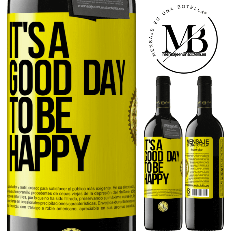 24,95 € Free Shipping | Red Wine RED Edition Crianza 6 Months It's a good day to be happy Yellow Label. Customizable label Aging in oak barrels 6 Months Harvest 2018 Tempranillo