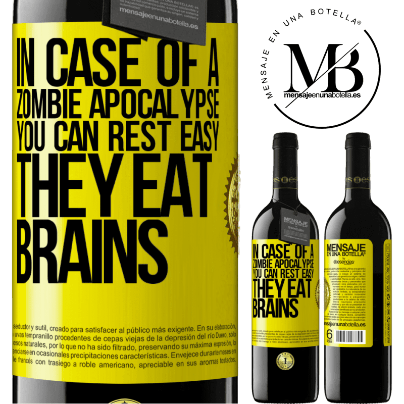 24,95 € Free Shipping | Red Wine RED Edition Crianza 6 Months In case of a zombie apocalypse, you can rest easy, they eat brains Yellow Label. Customizable label Aging in oak barrels 6 Months Harvest 2018 Tempranillo