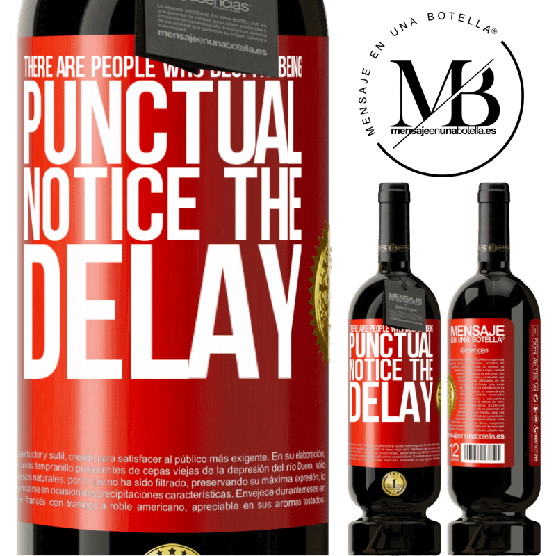 29,95 € Free Shipping | Red Wine Premium Edition MBS® Reserva There are people who, despite being punctual, notice the delay Red Label. Customizable label Reserva 12 Months Harvest 2013 Tempranillo
