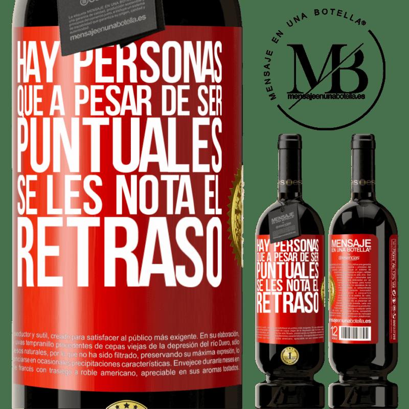 29,95 € Envoi gratuit | Vin rouge Édition Premium MBS® Reserva Il y a des gens qui, malgré leur ponctualité, remarquent le retard Étiquette Rouge. Étiquette personnalisable Reserva 12 Mois Récolte 2013 Tempranillo