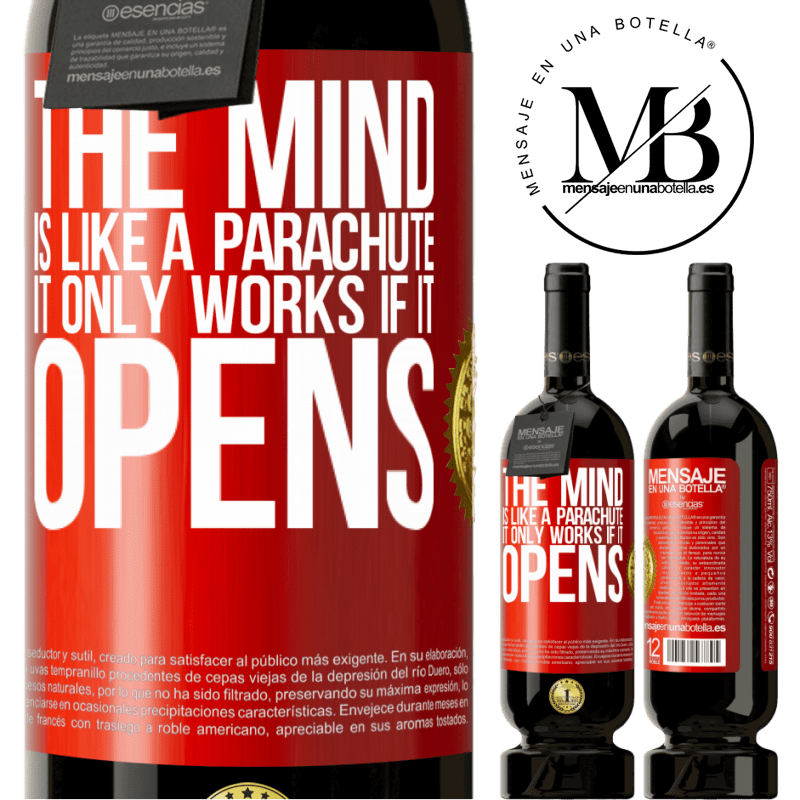 29,95 € Free Shipping   Red Wine Premium Edition MBS® Reserva The mind is like a parachute. It only works if it opens Red Label. Customizable label Reserva 12 Months Harvest 2013 Tempranillo