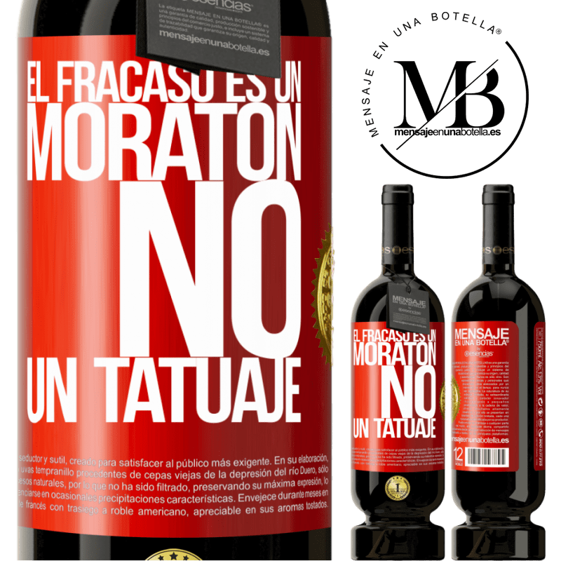 29,95 € Envío gratis | Vino Tinto Edición Premium MBS® Reserva El fracaso es un moratón, no un tatuaje Etiqueta Roja. Etiqueta personalizable Reserva 12 Meses Cosecha 2013 Tempranillo